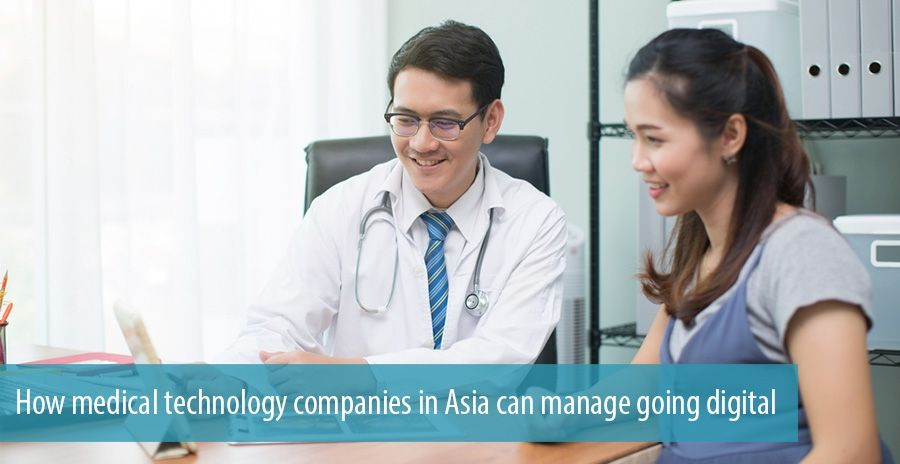 How medical technology companies in Asia can manage going digital