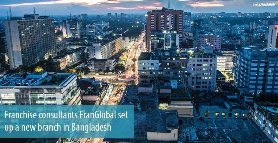 Franchise consultants FranGlobal set up a new branch in Bangladesh