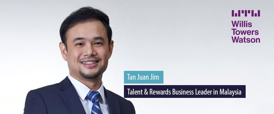Tan Juan Jim, Talent & Rewards Business Leader in Malaysia at Willis Towers Watson