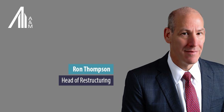 Ron Thompson, Head of Restructuring