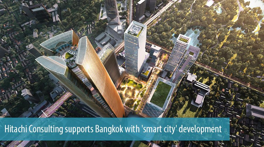 Hitachi Consulting supports Bangkok with 'smart city' development