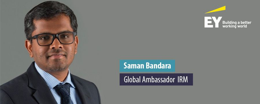 Saman Bandara, Global Ambassador  IRM - EY
