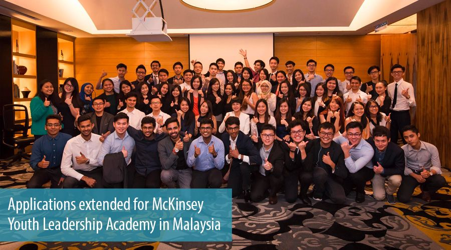 Applications extended for McKinsey Youth Leadership Academy in Malaysia