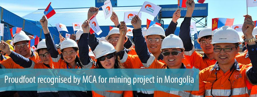 Proudfoot recognised by MCA for mining project in Mongolia