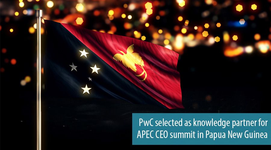 PwC selected as knowledge partner for APEC CEO summit in Papua New Guinea