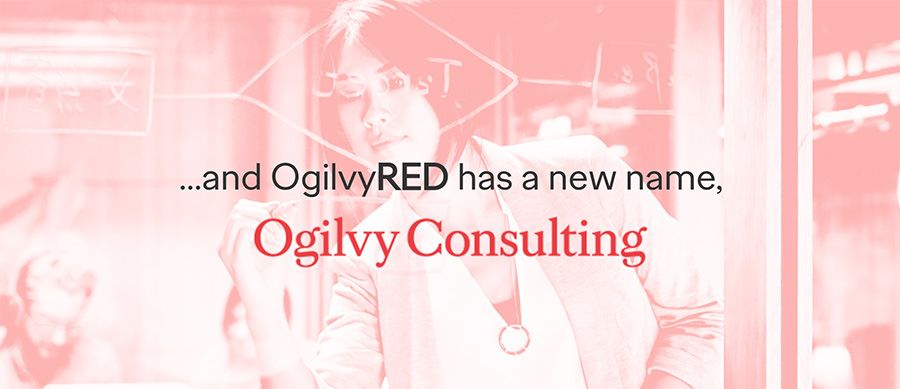 Ogilvy launch Ogilvy Consulting as part of global overhaul