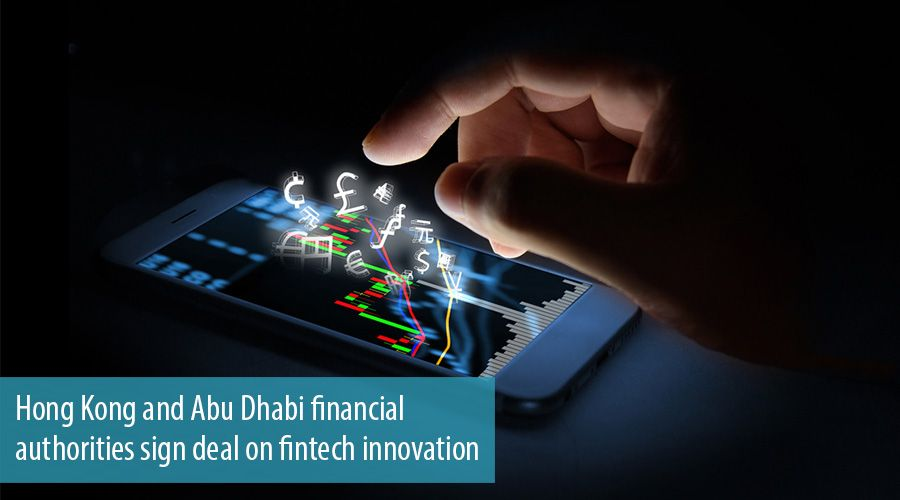 Hong Kong and Abu Dhabi financial authorities sign deal on fintech innovation