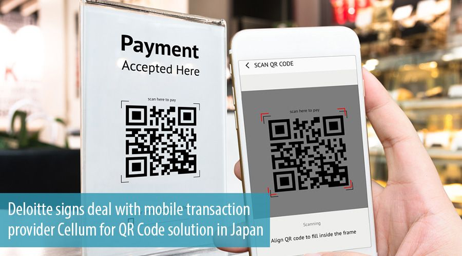 Deloitte signs deal with mobile transaction provider Cellum for QR Code solution in Japan