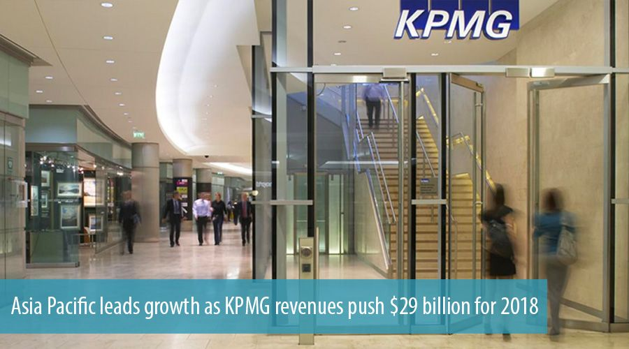 Asia Pacific leads growth as KPMG revenues push $29 billion for 2018