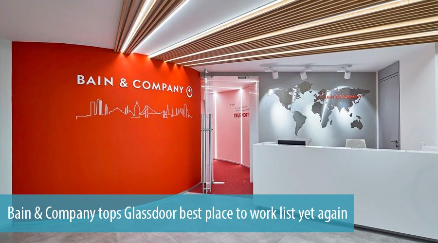 Bain & Company tops Glassdoor best place to work list yet again