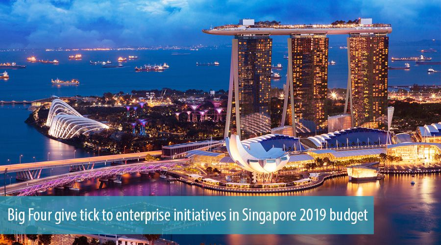 Big Four give tick to enterprise initiatives in Singapore 2019 budget