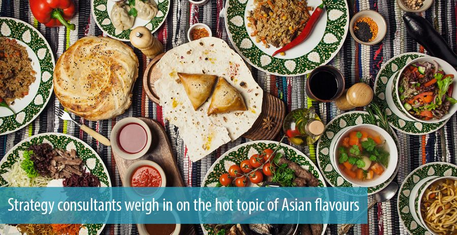 Strategy consultants weigh in on the hot topic of Asian flavours