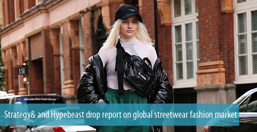 Strategy& and Hypebeast drop report on global streetwear fashion market