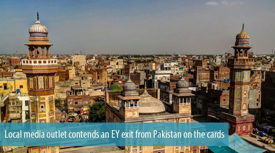 Local media outlet contends an EY exit from Pakistan on the cards
