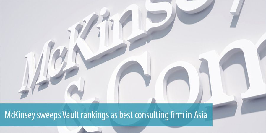 McKinsey sweeps Vault rankings as best consulting firm in Asia