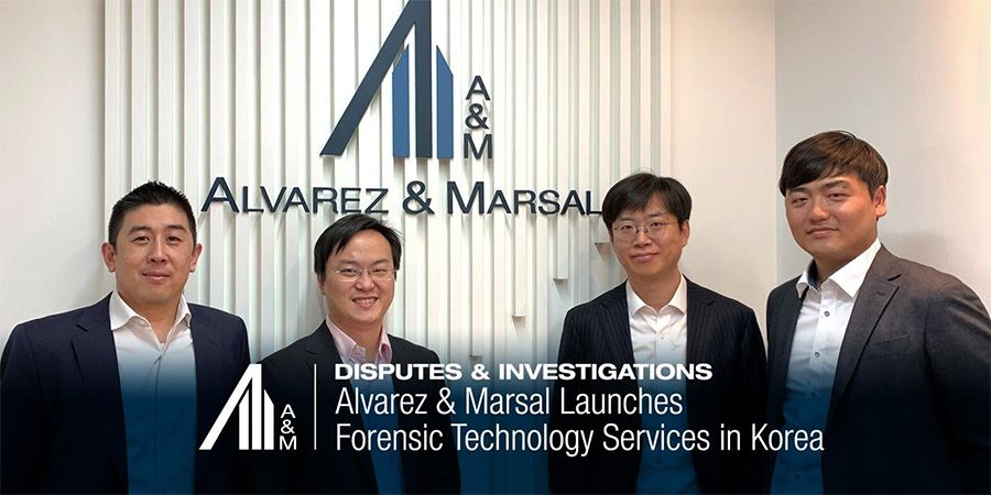 Alvarez & Marsal launches Forensic Technology service in Seoul