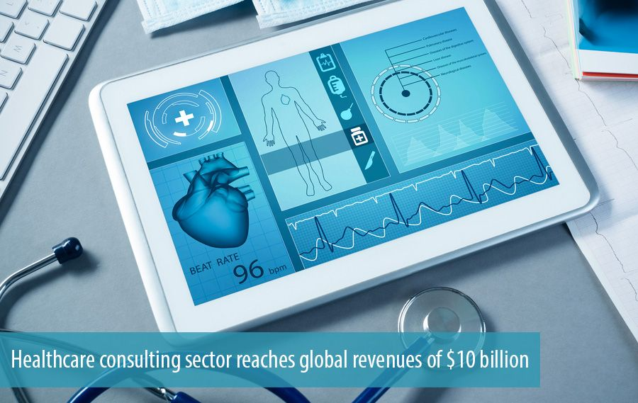 Healthcare consulting sector reaches global revenues of $10 billion