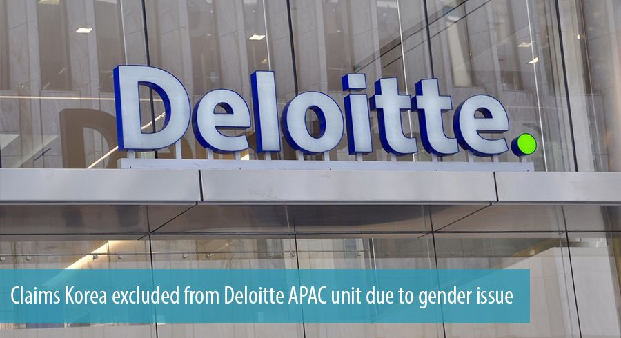 Claims Korea excluded from Deloitte APAC unit due to gender issue