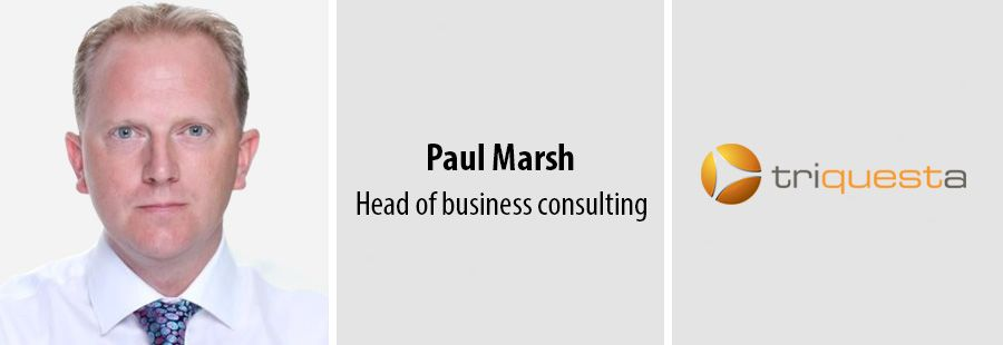Paul Marsh, Head of business consulting, Triquesta