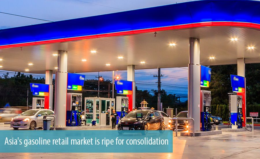 Asia's gasoline retail market is ripe for consolidation
