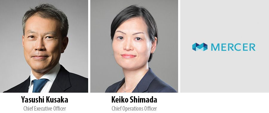 Yasushi Kusaka, Chief Executive Officer and Keiko Shimada, Chief Operations Officer, Mercer