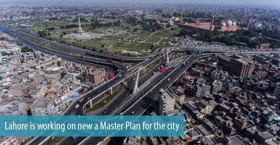 Lahore is working on new a Master Plan for the city