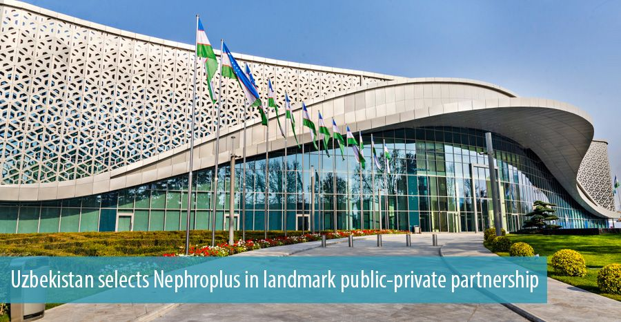Uzbekistan selects Nephroplus in landmark public-private partnership