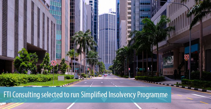 FTI Consulting selected to run Simplified Insolvency Programme