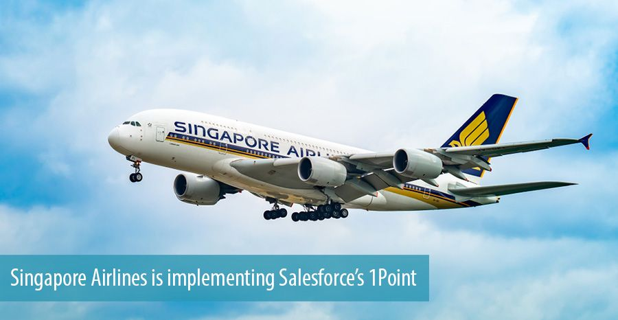 Singapore Airlines is implementing Salesforce's 1Point