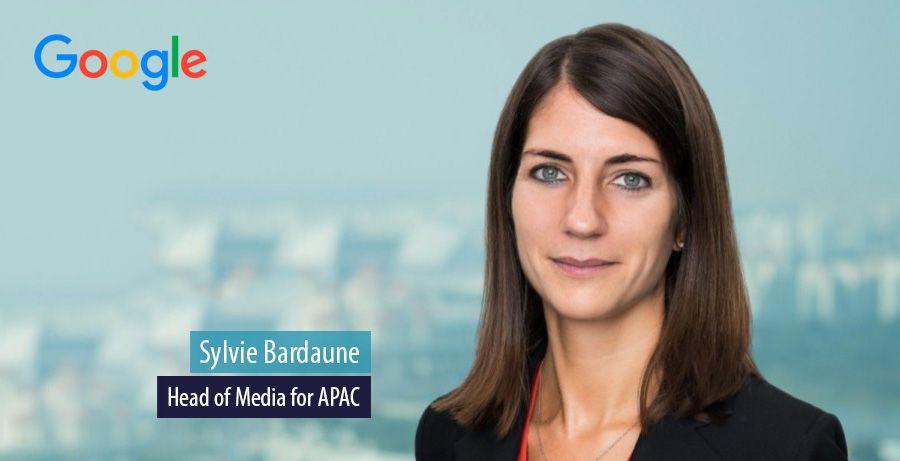 Sylvie Bardaune, Head of Media for APAC, Google