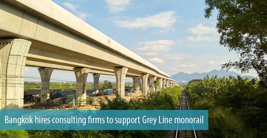 Bangkok hires consulting firms to support Grey Line monorail