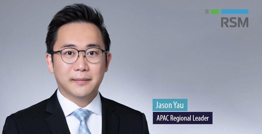 Jason Yau, APAC Regional Leader at RSM