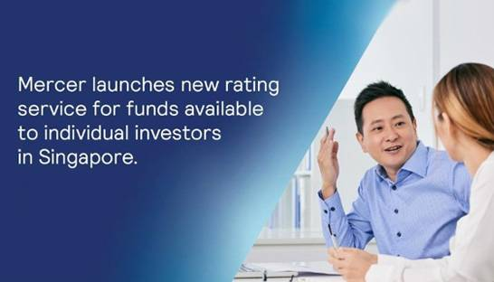 Mercer investment funds rating service to roll out in Singapore and Asia