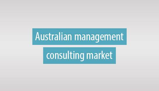 Management consulting market of Australia books fastest growth in six years