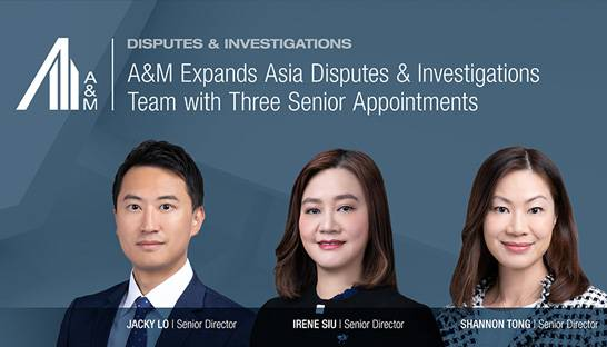A&M adds trio of directors to disputes team in Hong Kong