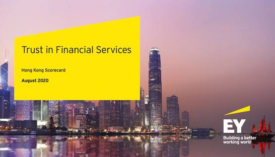According to EY, most people in Hong Kong trust their banks