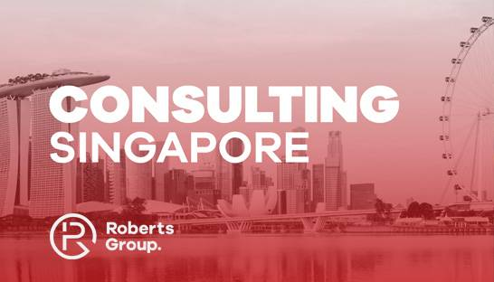 Roberts Group Consulting launches in Asia with Singapore office
