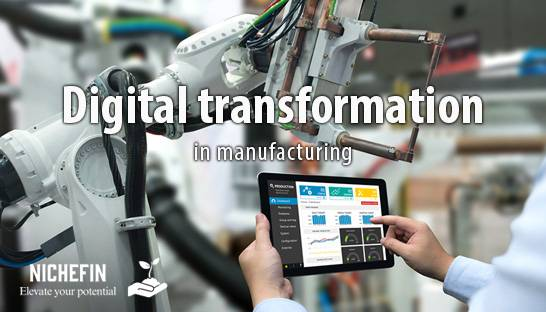 Creating value in manufacturing through digital transformation
